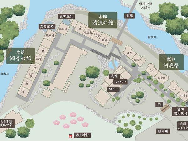 真木温泉の全体図。客室は「本館(瀬音の館・清流の館)」と「離れ河鹿亭」に分かれます。