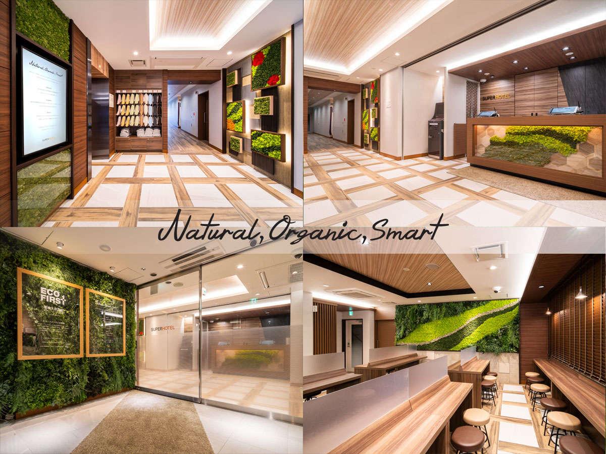 ナチュラル・オーガニック・スマートをコンセプトにし、環境と人にやさしいホテルを目指します!