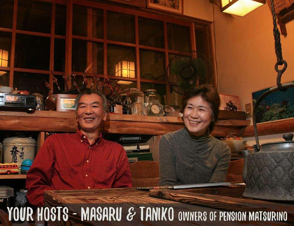 YOUR HOSTS-MASARU & TANIKO OF PENSION MATSURINO