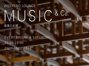 【MUSIC&Co.】毎週末開催のミュージックバー「MUSIC&Co.」