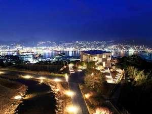 ガーデンテラス長崎 ホテル&リゾート:ホテルから観る世界新三大夜景