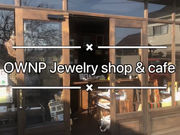 OWNP Jewelry shop & cafeの写真1